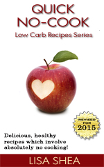 Quick No-Cook Low Carb Recipes Ebook
