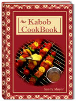 The Kabob Cookbook