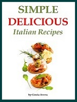 Simple Delicious Italian Recipes cookbook