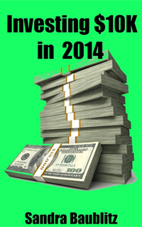 Investing $10K in 2014 (Sandra´s Investing Basics)