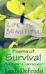 Life is Beautiful by Linda Defeudis